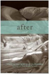 After by Kristin Waterfield Duisberg
