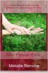 After Forever Ends by Melodie Romone