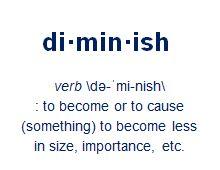 Diminish Definition