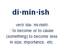 High Quality Diminish Definition